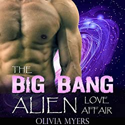 Alien Romance: The Big Bang Alien Love Affair