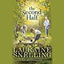 The Second Half: A Novel Audiobook by Lauraine Snelling Narrated by Joyce Bean