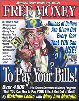 Free Money To Pay Your Bills Lesko Matthew 9781878346650