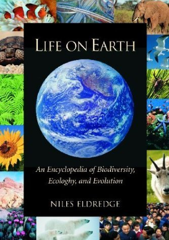 Life on Earth: An Encyclopedia of Biodiversity, Ecology, and Evolution: Life on Earth [2 volumes]: An Encyclopedia of Biodiversity, Ecology, and Evolution by ABC-CLIO (2002-12-13)