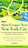 Short Escapes near New York City, Bruce Bolger and Gary Stoller, 0679003088
