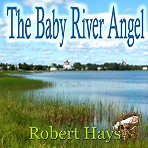 The Baby River Angel Audiobook