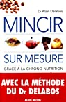 Mincir sur mesure grâce à la chrono-nutrition par Delabos