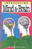 Introducing the Mind and Brain, Angus Gellatly, 1840460059