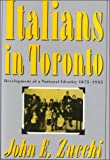 Italians in Toronto : Development of a National Identity, 1875-1935, Zucchi, John E., 0773506535