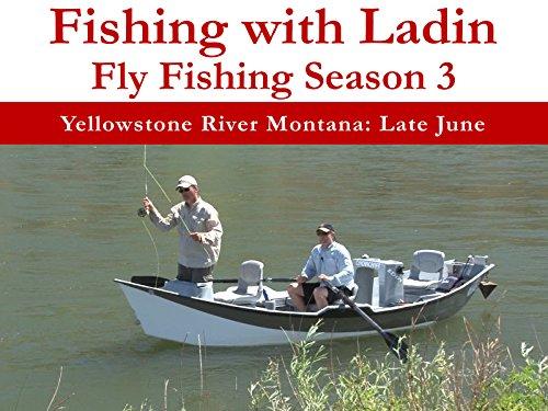 Yellowstone River Montana: Late June