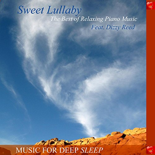 Sweet Lullaby: The Best of Relaxing Piano Music