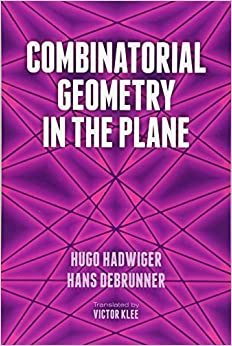 Book Combinatorial Geometry in the Plane (Dover Books on Mathematics)