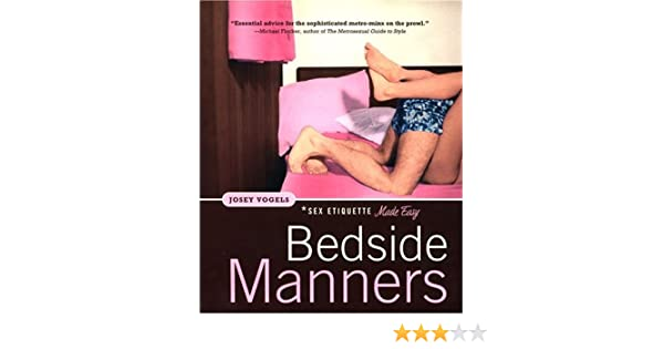 Bedside better guide manners sex