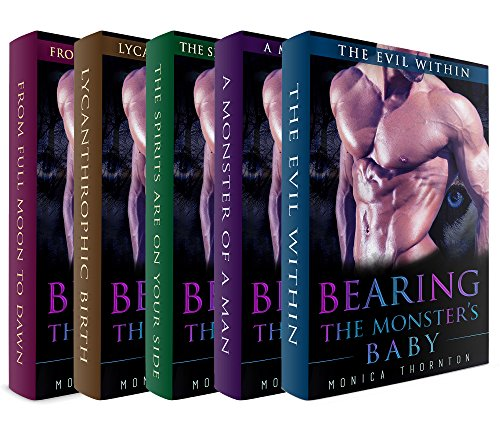 Bearing The Monster's Baby: The Complete Edition Parts 1-5 (Bearing the Monster's Baby - Werewolf Shape Shifter Paranormal ()