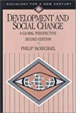 Development and Social Change : A Global Perspective, McMichael, Philip, 0761986928