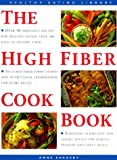The High Fiber Cookbook: Over 50 Delicious Recipes for Healthy Eating (The Healthy Eating Library)
