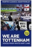 img - for We Are Tottenham: Voices from White Hart Lane book / textbook / text book