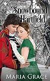 Snowbound at Hartfield: A Sweet Tea Novella; Pride and Prejudice sequel (Sweet Tea Stories) (Volume 4) offers