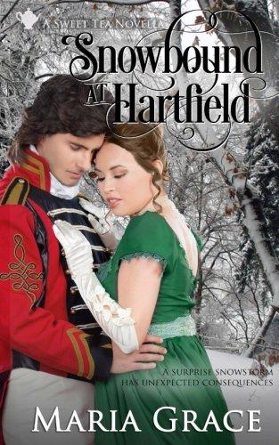 Snowbound at Hartfield: A Sweet Tea Novella; Pride and Prejudice sequel (Sweet Tea Stories) (Volume 4)