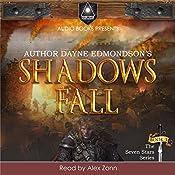 Shadows Fall: Saga of the Seven Stars, Book 3 | Dayne Edmondson