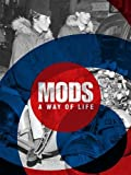 #4: Mods. A Way of Life (Two Finger Salute)