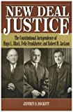 New Deal Justice, Jeffrey D. Hockett, 0847682102