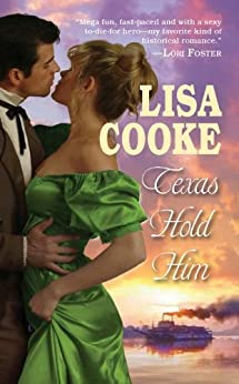 Texas Hold Him by [Cooke, Lisa]