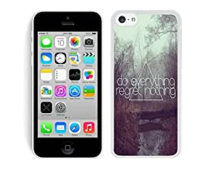Diy Silicone Phone Case for Iphone 5c Do Everything Regret Nothing Cell Phone Protective TPU White Cover by lolosakes