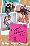 img - for Most Likely To: Biggest Flirts; Perfect Couple; Most Likely to Succeed (Superlatives) book / textbook / text book
