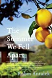 The Summer We Fell Apart, Robin Antalek, 0061782165