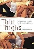 Thin Thighs, Karen Burke, 0600610063
