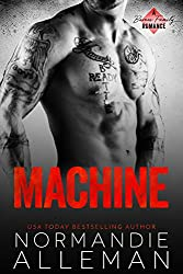 Machine: A Bad Boy Military Romance (Barnes Family Book 2)