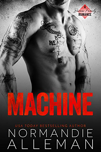 Machine: A Bad Boy Military Romance (Barnes Family Book 2) (Royal Machines)