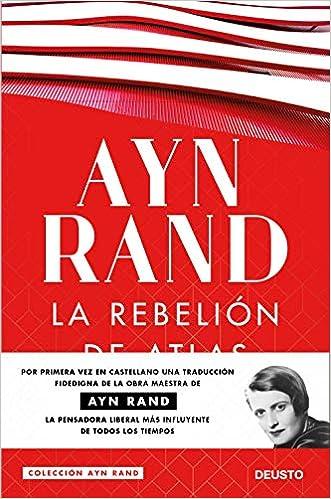La rebelión de Atlas - Ayn Rand