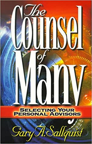 Book The Counsel of Many: Selecting Your Personal Advisors