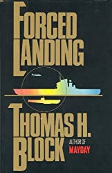 Forced Landing by Thomas H. Block (1983-05-01)