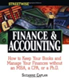 Streetwise Finance and Accounting: How to Keep Your Books and Manage Your Finances Without an MBA, a CPA, or a Ph.D.