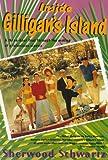 Inside Gilligan's Island, Sherwood Schwartz, 0312104820