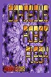 Gorgeous Robot Flesh, Jonathon Barbera, 059530804X