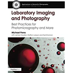 Laboratory Imaging and Photography: Best Practices for Photomicrography and More from Focal Press