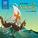 The Vikings Hörbuch von David Angus Gesprochen von: Joe Marsh