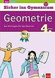Klett Sicher ins Gymnasium Mathematik Geometrie 4. Klasse: Das Wichtigste für den Übertritt