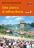img - for Des Parcs d'Attractions (Theme Parks): Brilliant French Information Book Level 3 (French Edition) book / textbook / text book