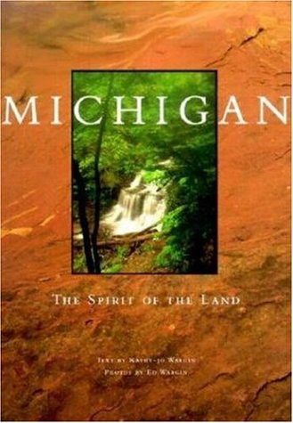 Michigan Spirit Of The Land  The Spirit Of The Land  Midwest