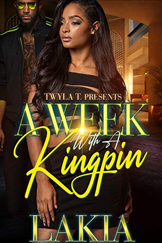 Image for A Week With A Kingpin: An Urban Standalone