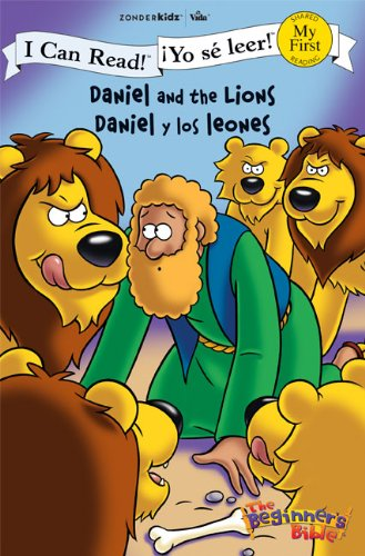 Daniel y los leones / Daniel and the Lions (I Can Read! / The Beginner's Bible / ¡Yo sé leer!) (Spanish Edition)