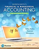 img - for Horngren's Financial & Managerial Accounting, The Managerial Chapters Plus MyAccountingLab with Pearson eText -- Access Card Package (6th Edition) book / textbook / text book
