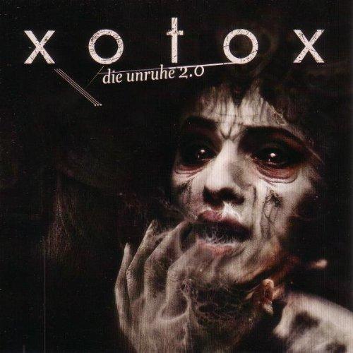 Xotox - Unruhe - Zortam Music