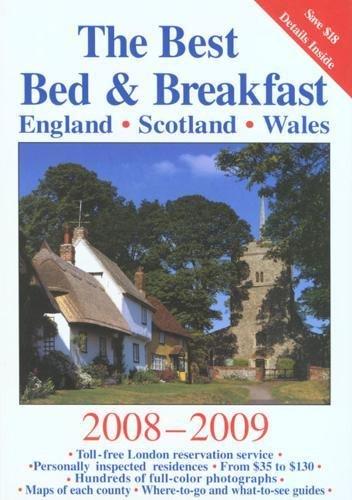 Best Bed & Breakfast England, Scotland, Wales 2008-2009...