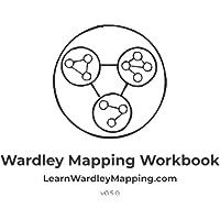 Wardley Mapping Workbook
