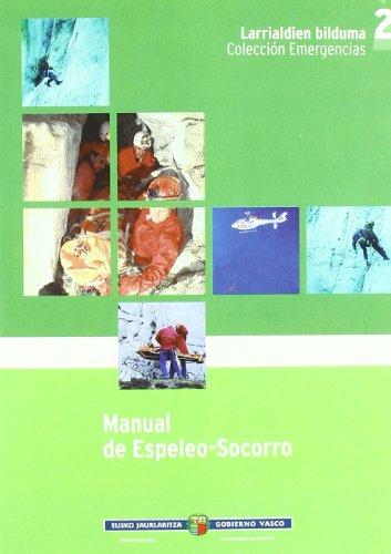 Descargar Libro Manual De Espeleo-socorro Aa.vv.