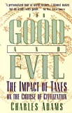 For Good and Evil, Charles Adams, 1568330243