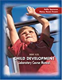 Hdf 113L Child Development Laboratory Course Manual, Speranza, Hallie and Hazen-Swann, Nancy, 0757539297