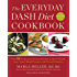 The Everyday DASH Diet Cookbook: Over 150 Fresh and Delicious Recipes to Speed Weight Loss, Lower Blood Pressure, and Prevent Diabetes (A DASH Diet Book)